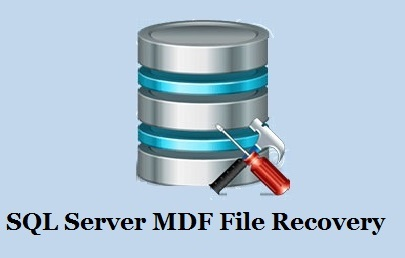 SQL Server MDF File Recovery