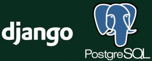 Django and PostgreSQL
